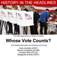 History in the Headlines: Whose Vote Counts?
