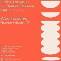 Grad Review & Open Studios Fall 2018