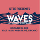 KTSE Presents: Waves