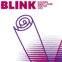 Blink: Havana/St. Louis Poster Expo
