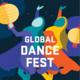 Global Dance Fest