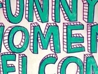 Stand-Up Comedy: Funny Women Welcome!