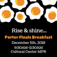 Porter Finals Breakfast