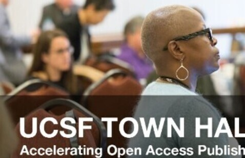 UCSF TOWN HALL: Accelerating Open Access Publishing at UC through Negotiations with Elsevier