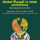 """Wedges Against Global Hunger in 2050"" Conference"