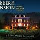 Murder at the Mansion: I Remember Murder