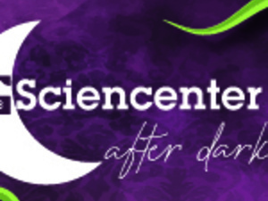 Sciencenter After Dark: Wicked Plants