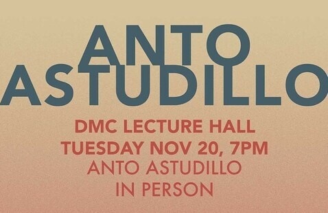 Film/Video Presents: Anto Astudillo