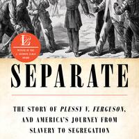 Writers LIVE: Steve Luxenberg, Separate