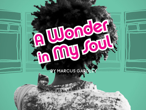 Join Mixolo for A Wonder in My Soul at Baltimore Center Stage
