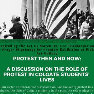 Protest Then and Now: A Discussion on the Role of Protest in Colgate Students' Lives