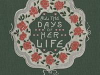 All the Days of Her Life: Amelia E. Barr, Readership, Authorship & Womanhood