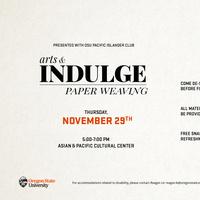 Arts & Indulge: Paper Weaving