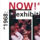 """""""1968:NOW!"""" A Unique Gallery Exhibition"""