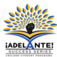 ¡Adelante! Success Series: Graduate Student Panel
