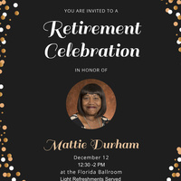 Ms. Mattie Durham Celebration of Retirement