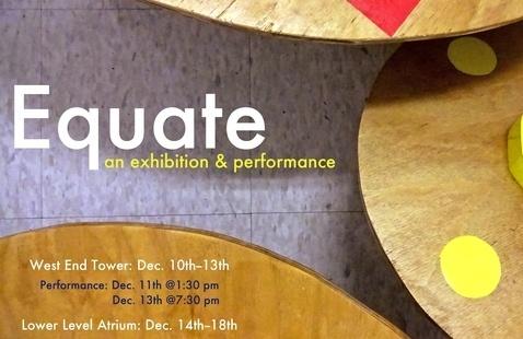 EQUATE: Exhibition & Performance