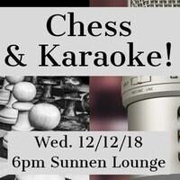 Chess & Karaoke!