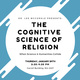 Dr. Lee McCorkle presents The Cognitive Science of Religion: When Science and Humanities Collide