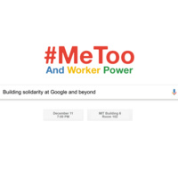 #MeToo and Worker Power: Building Solidarity at Google and Beyond