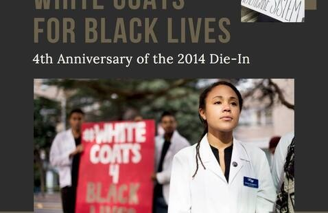 White Coats for Black Lives Die-In Anniversary
