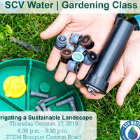 SCV Water Gardening Class: Irrigating a Sustainable Landscape