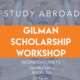 Gilman International Scholarship Workshop