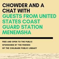 Chowder and a Chat: USCG Station Menemsha