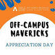 Off-Campus Mavericks Appreciation Day