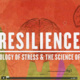 Community Screening: Resilience -- The Biology of Stress and the Science of Hope