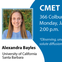 CMET Seminar - Alexandra Bayles, UCSB