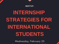 Meetup: Internship Strategies for International Students