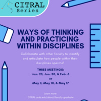 CITRAL Seminar on Ways of Thinking and Practicing Within Disciplines