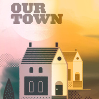 Our Town Preview