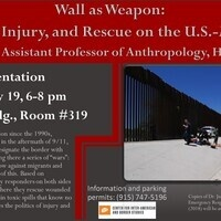 """Presentation """"Wall as Weapon: Infrastructure, Injury, and Rescue on the U.S.-Mexico Border"""""""