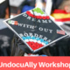 UndocuAlly Workshop