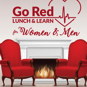 Go Red Lunch & Learn for Women & Men