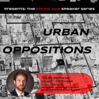 Urban & Public Affairs Presents: Urban Oppositions, featuring CM Brandon Coan