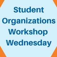 Student Organizations Workshop Wednesday-Conflict Resolution