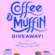 MAC Coffee & Muffin Giveaway