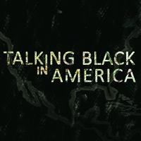 Film Screening: Talking Black in America