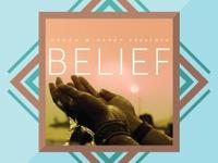 """""""Belief"""" Docuseries - Love's Story"""