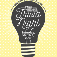 9th Annual Pierre Laclede Honors College Trivia Night
