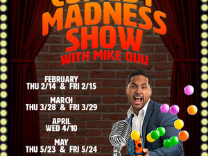 The Comedy Madness Show with Mike Quu