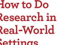 How to Plan and Conduct Interviews in Real-World Settings