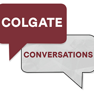 "Colgate Conversations: ""Where are you from? Being International at Colgate"""