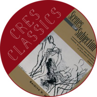 CRES CLASSICS: Scenes of Subjection, with the History Department