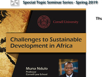 """Institute for African Development Spring Seminar Series: """"Challenges to Sustainable Development in Africa"""""""