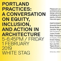 Portland Practices: A Conversation on Equity, Inclusion, and Action in Architecture
