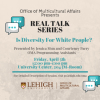 Real Talk Series: Is Diversity For White People? | Multicultural Affairs